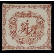 1840 CAMPAIGN KERCHIEF FEATURING AN IMAGE OF WILLIAM HENRY HARRISON ON HORSEBACK IN MILITARY GARB, ONE OF THE FIRST KNOWN CAMPAIGN TEXTILES IN EARLY AMERICA