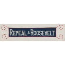 """REPEAL & ROOSEVELT"", AN EMBROIDERED ARMBAND SUPPORTING THE REPEAL OF PROHIBITION, 1932"