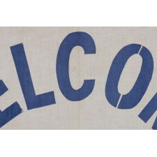 """WELCOME MR. PRESIDENT"": A PRINTED CANVAS BANNER MADE FOR THE VISIT OF PRESIDENT FRANKLIN DELANO ROOSEVELT TO THE SAN FRANCISCO, CALIFORNIA GOLDEN GATE EXPO IN 1939"