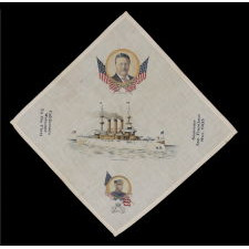 PATRIOTIC KERCHIEF MADE TO CELEBRATE THE ARRIVAL OF TEDDY ROOSEVELT'S GREAT WHITE FLEET IN SAN FRANCISCO IN 1908