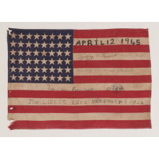 48 STARS ON ANTIQUE AMERICAN FLAG WITH HAND-WRITTEN INSCRIPTIONS AND AN EMBROIDERED DATE OF APRIL 12TH, 1945, MOURNING THE DEATH OF PRESIDENT FRANKLIN DELANO ROOSEVELT