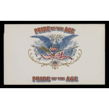 "WWI ERA, ""PRIDE OF THE AGE"", CIGAR BOX LABEL WITH THE IMAGE OF A SPREAD-WINGED AMERICAN EAGLE"