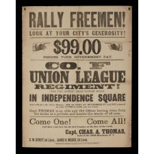 """RALLY FREEMEN! …COME ONE! COME ALL! AND SHOW YOUR LOVE FOR THE BEST COUNTRY ON THE FACE OF THE EARTH."" A CIVIL WAR RECRUITMENT BROADSIDE FOR THE UNION LEAGUE OF PHILADELPHIA, COMPANY F, DESIGNATED AS THE 187TH PENNSYLVANIA INFANTRY, ESCORTED LINCOLN'S BODY WITH PHILADELPHIA'S 1ST CITY TROOP"