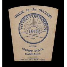 RARE COLLAPSIBLE DRINKING CUP MADE FOR THE EMPIRE STATE (NEW YORK) CAMPAIGN COMMITTEE FOR WOMEN'S SUFFRAGE, ORGANIZED BY CARRIE CHAPMAN CATT, 1915